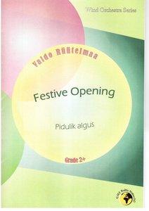 Festive Opening (2011) (Pidulik Algus)